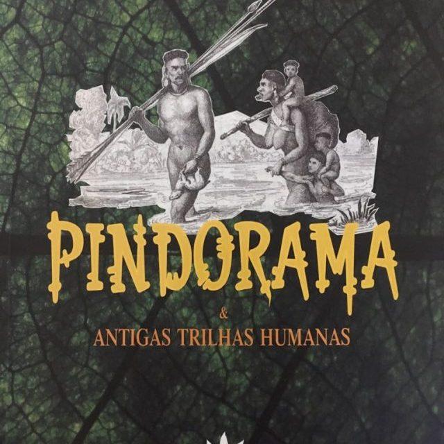 Pindorama e antigas trilhas humanas